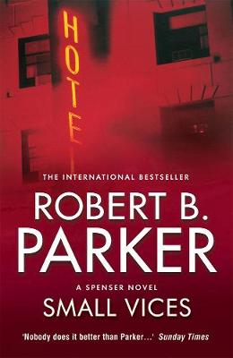 Small Vices - Parker, Robert B