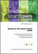 Smart Travels Europe: Naples & the Amalfi Coast/Rome