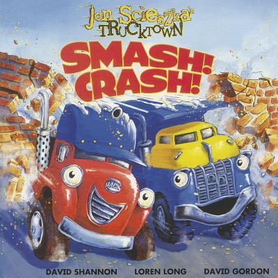 Smash! Crash! - Scieszka, Jon