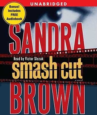 Smash Cut - Brown, Sandra, and Slezak, Victor (Read by)