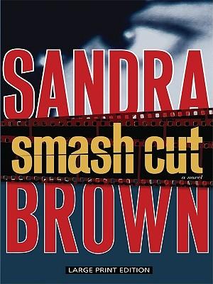 Smash Cut - Brown, Sandra