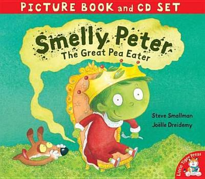 Smelly Peter: The Great Pea Eater - Smallman, Steve, and Dreidemy, Joelle