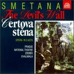 Smetana: Certovastena (The Devil's Wall)