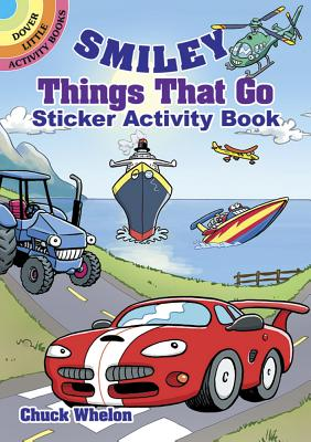 Smiley Things That Go Sticker Activity Book - Whelon, Chuck