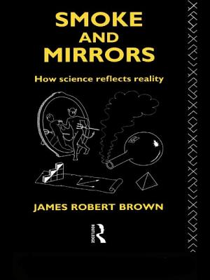 Smoke and Mirrors - Brown, James Robert, and Brown James, Rob