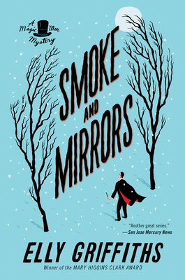 Smoke and Mirrors - Griffiths, Elly