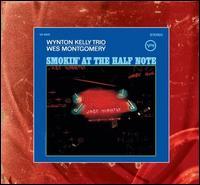 Smokin' at the Half Note [Bonus Tracks] - Wynton Kelly Trio - Wes Montgomery