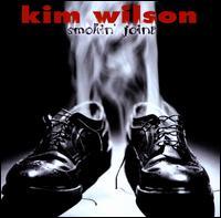 Smokin' Joint - Kim Wilson