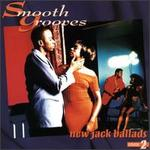 Smooth Grooves: New Jack Ballads, Vol. 2