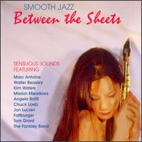 Smooth Jazz: Between the Sheets - Various Artists