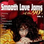 Smooth Love Jams of the 90's, Vol. 1