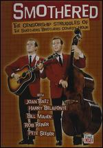 Smothered: The Great Smothers Brothers Censorship Wars
