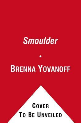 Smoulder - Yovanoff, Brenna
