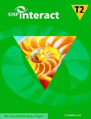 SMP Interact Book T2 - School Mathematics Project