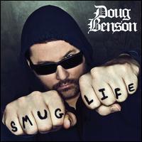 Smug Life - Doug Benson
