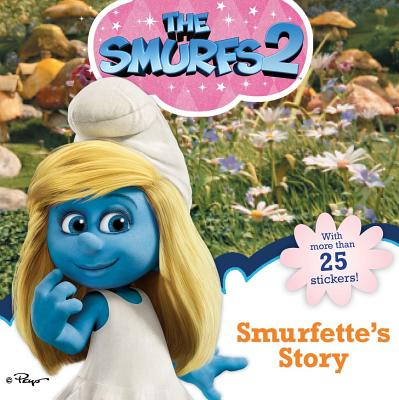 Smurfette's Story - To Be Announced, and Dynamo Limited (Illustrator), and Shaw, Natalie (Adapted by)
