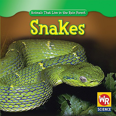 Snakes - Guidone, Julie, and Nations, Susan (Consultant editor)