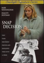 Snap Decision - Alan Metzger