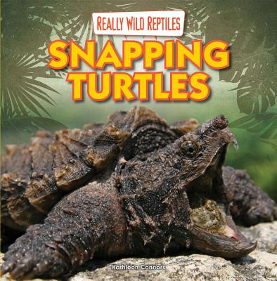 Snapping Turtles - Connors, Kathleen