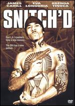 Snitch'd - James Cahill