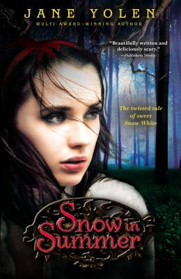 Snow in Summer - Yolen, Jane