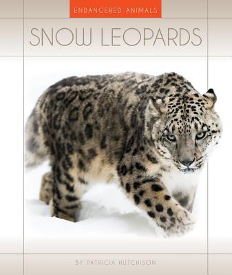 Snow Leopards - Hutchison, Patricia, M.D.