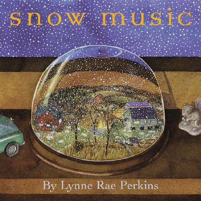 Snow Music - Perkins, Lynne Rae