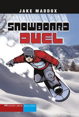 Snowboard Duel - Maddox, Jake, and Temple, Bob (Text by)
