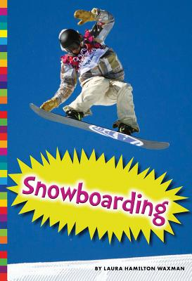 Snowboarding - Waxman, Laura Hamilton