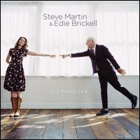 So Familiar [LP] - Steve Martin/Edie Brickell