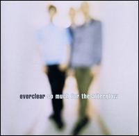 So Much for the Afterglow - Everclear