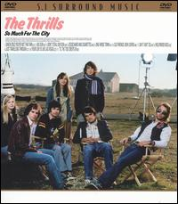 So Much for the City - The Thrills