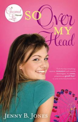 So Over My Head - Jones, Jenny B
