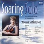 Soaring Solo: Unaccompanied Works II for Violin & Viola