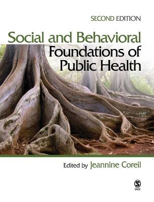 Social and Behavioral Foundations of Public Health - Coreil, Jeannine (Editor)