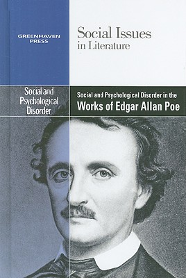 Social and Psychological Disorder in the Works of Edgar Allan Poe - Johnson, Claudia Durst (Editor)