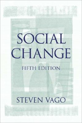 Social Change - Vago, Steven