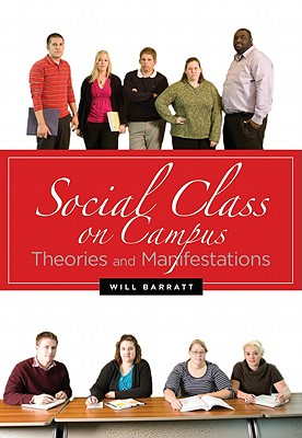 Social Class on Campus - Barratt, Will