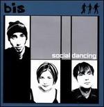Social Dancing [Deluxe Edition]