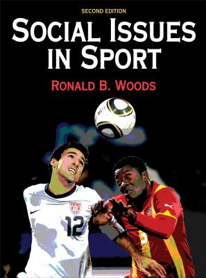 Social Issues in Sport - 2nd Edition - Woods, Ron, Dr.
