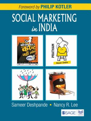 Social Marketing in India - Deshpande, Sameer, and Lee, Nancy R.