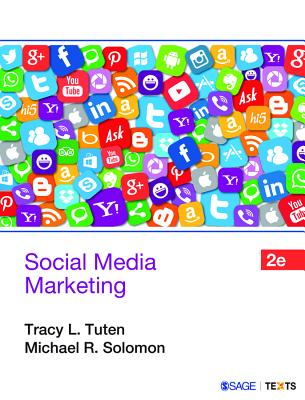 Social Media Marketing - Tuten, Tracy L., and Solomon, Michael R.