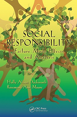Social Responsibility: Failure Mode Effects and Analysis - Duckworth, Holly Alison