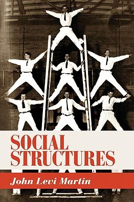 Social Structures - Martin, John Levi