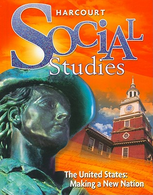 Social studies the united states making a new nation book by social studies the united states making a new nation harcourt school publishers fandeluxe Images