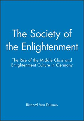 Society of the Enlightenment - Dulmen, Richard Van