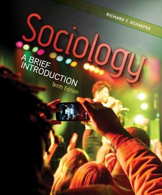 Sociology: A Brief Introduction - Schaefer, Richard T.
