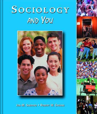 Sociology and You - Shepard, Jon M