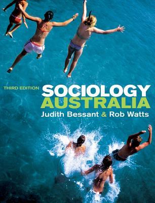 Sociology Australia - Watts, Rob, and Bessant, Judith