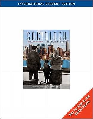 Sociology in a changing world book by william kornblum 12 sociology in a changing world kornblum william fandeluxe Gallery